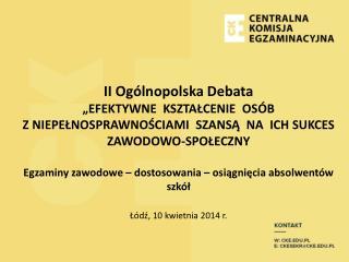 """II Ogólnopolska Debata """"EFEKTYWNE  KSZTAŁCENIE  OSÓB"""