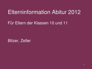 Elterninformation Abitur 2012