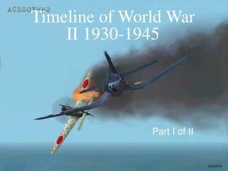 Timeline of World War II 1930-1945