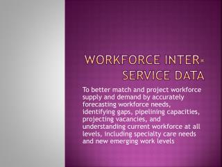WORKFORCE INTER-SERVICE DATA