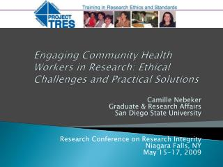Engaging Community Health Workers in Research: Ethical Challenges and Practical Solutions