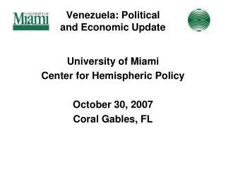 Venezuela: Political and Economic Update