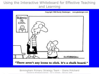 Using the Interactive Whiteboard for Effective Teaching and Learning