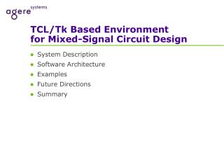 TCL/Tk Based Environment for Mixed-Signal Circuit Design