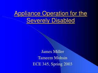 Appliance Operation for the Severely Disabled