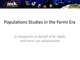 Populations Studies in the Fermi Era