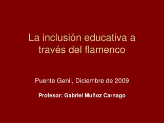 La inclusi n educativa a trav s del flamenco
