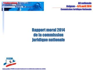 Rapport moral 2014 de la commission juridique nationale