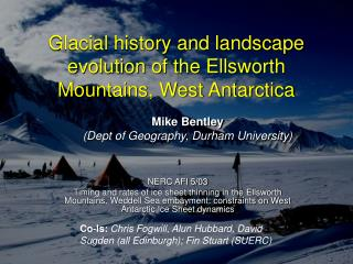 Glacial history and landscape evolution of the Ellsworth Mountains, West Antarctica