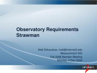 Observatory Requirements Strawman