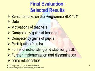 Final Evaluation: Selected Results