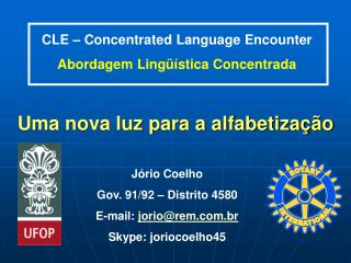 CLE – Concentrated Language Encounter Abordagem Lingüística Concentrada