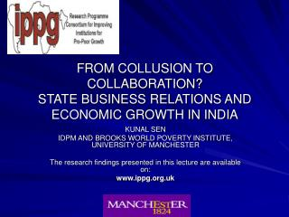 FROM COLLUSION TO COLLABORATION? STATE BUSINESS RELATIONS AND ECONOMIC GROWTH IN INDIA