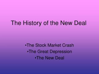 The History of the New Deal