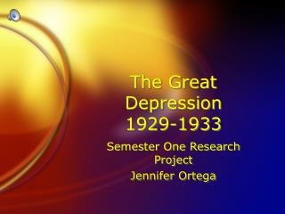 The Great Depression  1929-1933