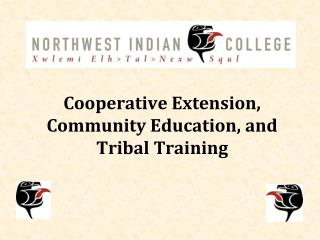 Cooperative Extension, Community Education, and Tribal Training