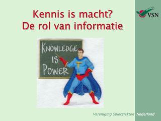 Kennis is macht? De rol van informatie