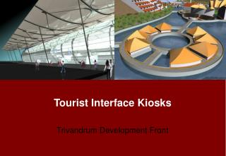 Tourist Interface Kiosks