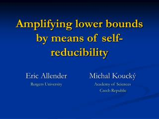 Amplifying lower bounds by means of self-reducibility