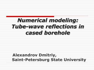 Alexandrov Dmitriy ,                       Saint-Petersburg State University