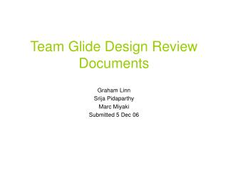 Team Glide Design Review Documents