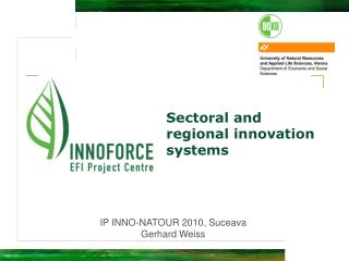 Sectoral and regional innovation systems