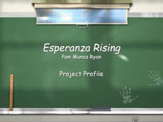 Esperanza Rising Pam Munoz Ryan