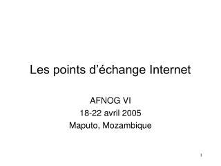 Les points d'échange Internet