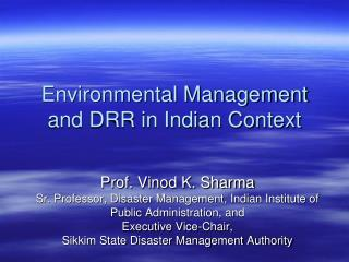Environmental Management and DRR in Indian Context