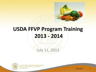 USDA FFVP Program Training  2013 - 2014