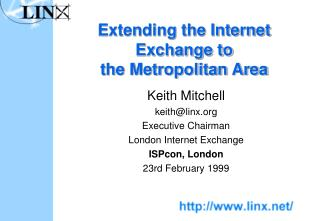 Extending the Internet Exchange to the Metropolitan Area