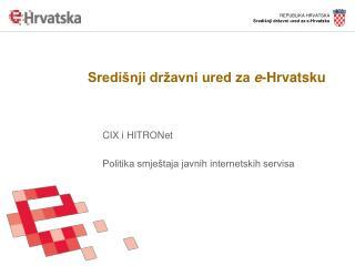 Središnji državni ured za  e -Hrvatsku