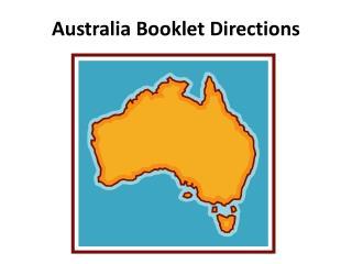 Australia Booklet Directions