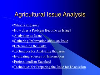 Agricultural Issue Analysis
