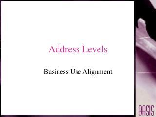 Address Levels
