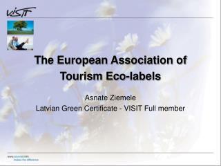 The European Association of  Tourism Eco-labels