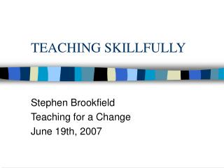 TEACHING SKILLFULLY