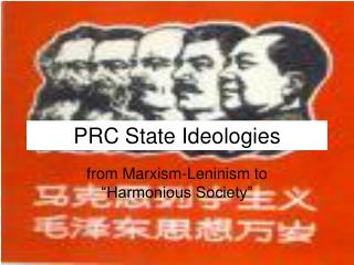 PRC State Ideologies