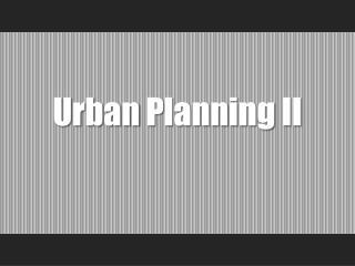 Urban  Planning  II