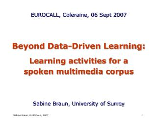 Beyond Data-Driven Learning: Learning activities for a  spoken multimedia corpus