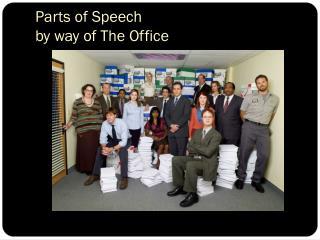 Parts of Speech by way of The Office