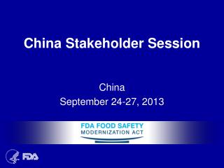 China Stakeholder Session
