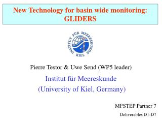 New Technology for basin wide monitoring:  GLIDERS