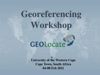Georeferencing Workshop