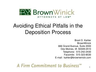Avoiding Ethical Pitfalls in the Deposition Process