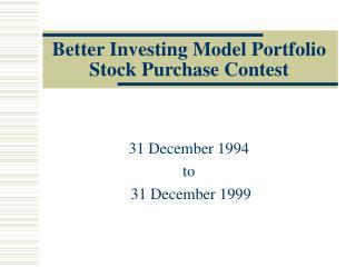 Better Investing Model Portfolio Stock Purchase Contest