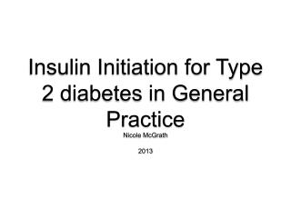 Insulin Initiation for Type 2 diabetes in General Practice