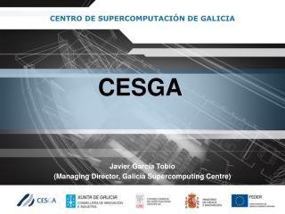 CENTRO DE SUPERCOMPUTACI�N DE GALICIA