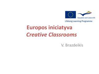 Europos iniciatyva Creative  Classrooms