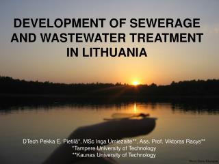 DEVELOPMENT OF SEWERAGE AND WASTEWATER TREATMENT IN LITHUANIA